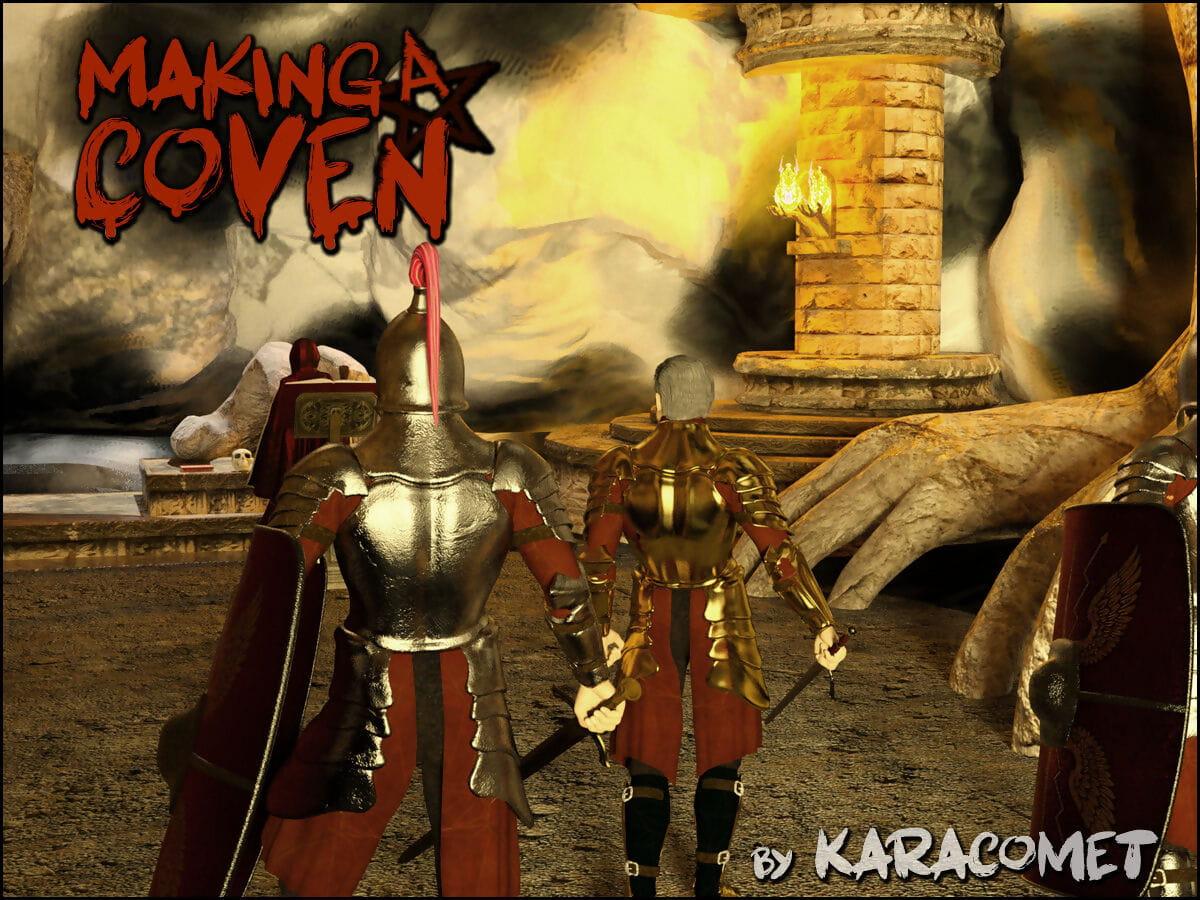 Karacomet Erection a Coven