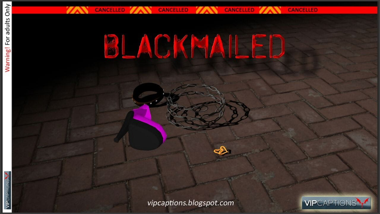 VipCaptions Blackmailed