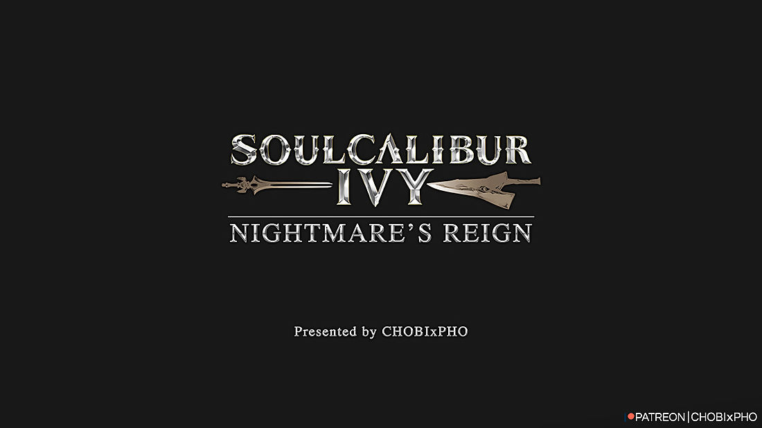 Special CALIBUR / IVY - NIGHTMARES Be in charge of