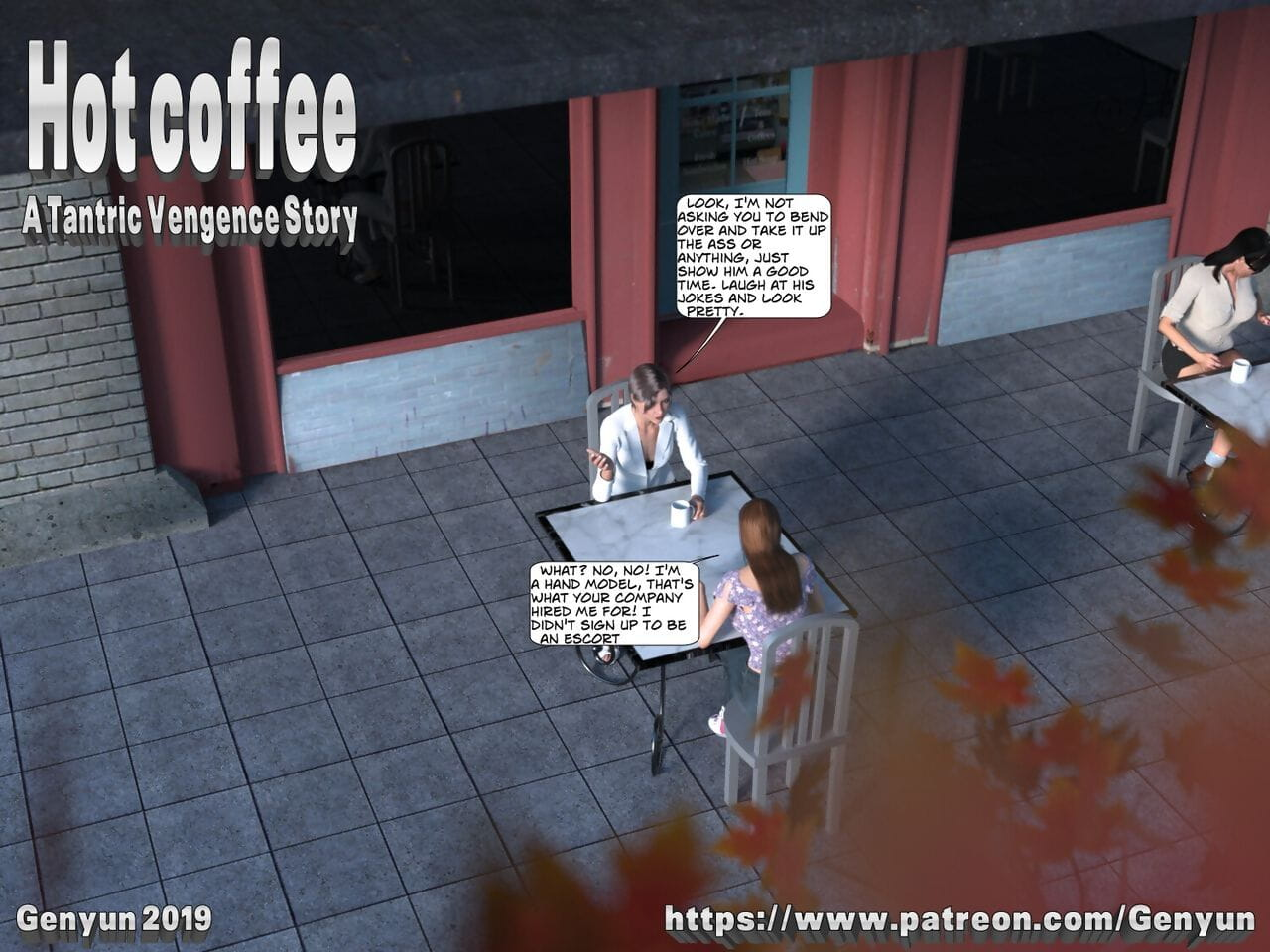 Hot Coffee: A Tantric Vengence Take note of