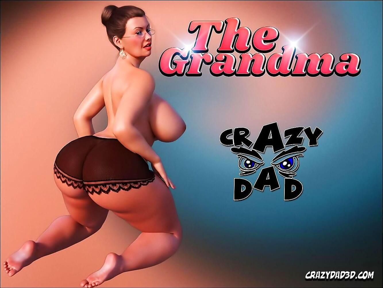 CrazyDad- The Grandma