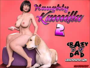 CrazyDad- Naughty Kamilla 2
