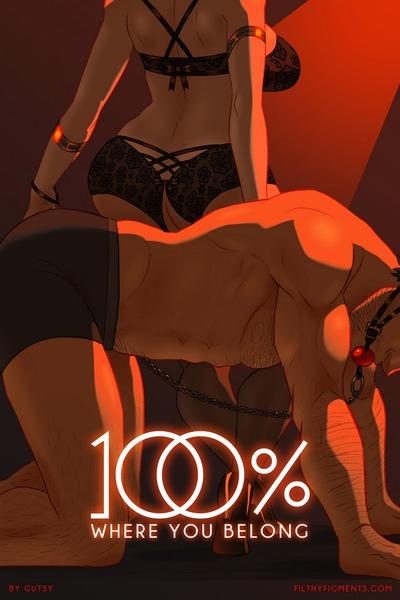 100 Percent Part 2- Gutsy