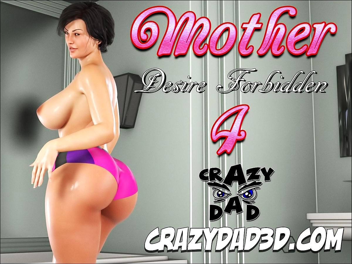 CrazyDad3D- Mother, Strive for Entangled 4